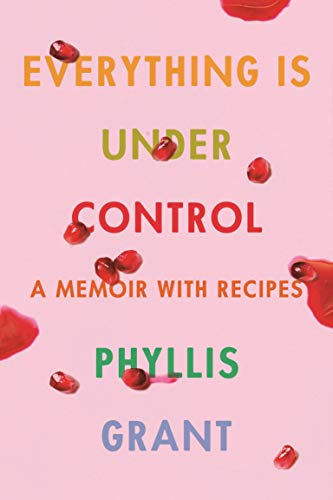Everything Is Under Control cookbook